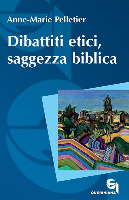 Dibattiti etici, saggezza biblica