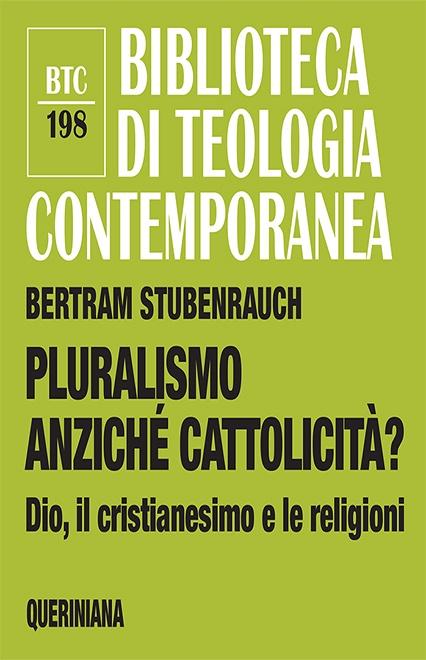 Pluralismo anziché cattolicità?