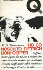 Ho conosciuto Dietrich Bonhoeffer