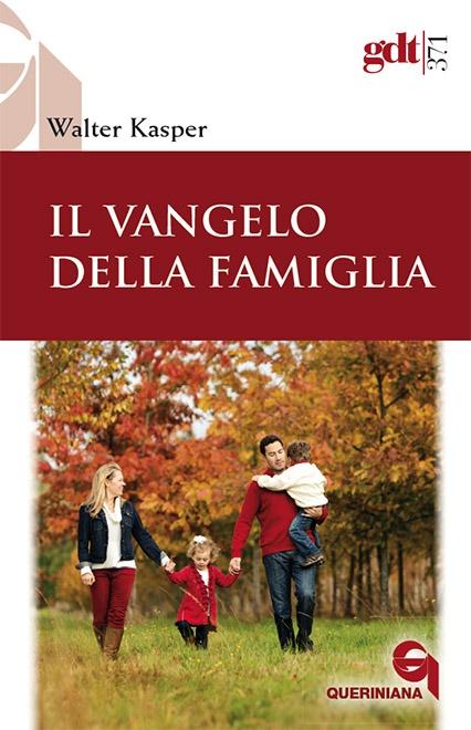 Il vangelo della famiglia