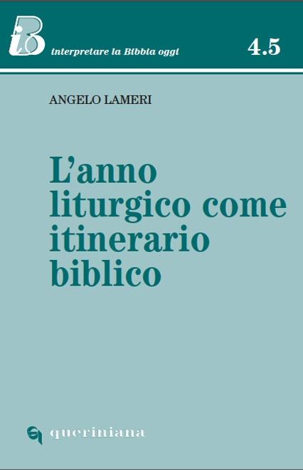 L'anno liturgico come itinerario biblico