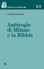 Ambrogio di Milano e la Bibbia