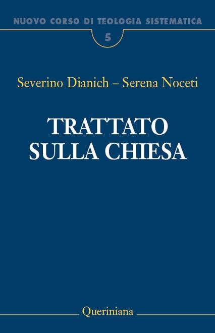Nuovo Corso di Teologia Sistematica vol. 5. Trattato sulla Chiesa