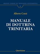 Nuovo Corso di Teologia Sistematica vol. 4. Manuale di dottrina trinitaria