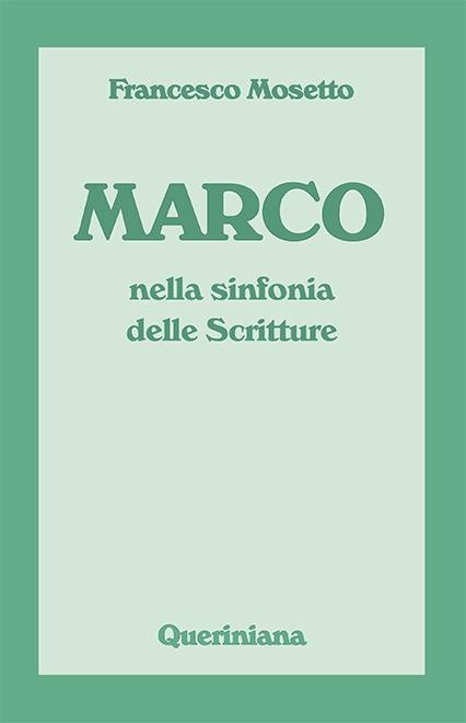 Marco nella sinfonia delle Scritture