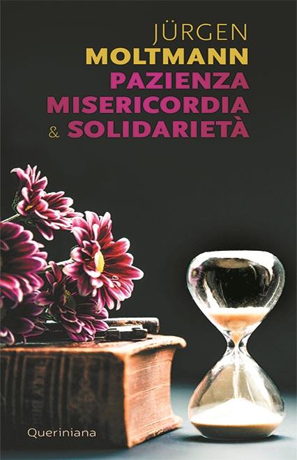 Pazienza, misericordia e solidarietà