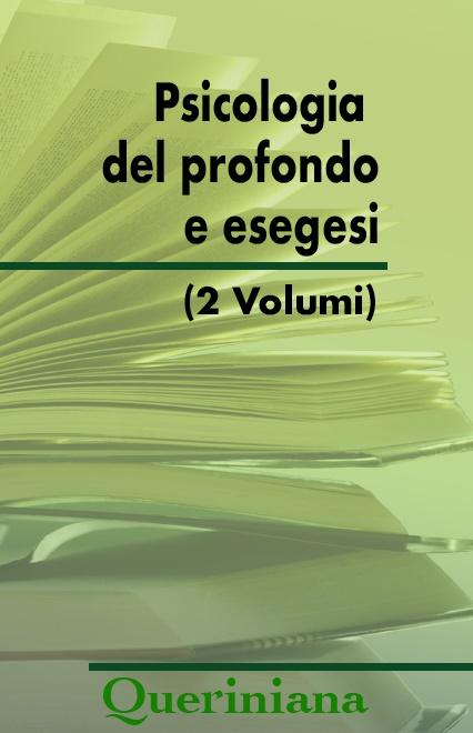 Psicologia del profondo e esegesi (2 Volumi)