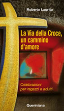 La Via della Croce, un cammino d'amore