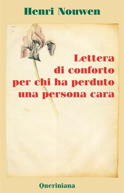 Lettera di conforto per chi ha perduto una persona cara