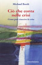 Ciò che conta nelle crisi