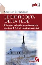 Le difficoltà della fede