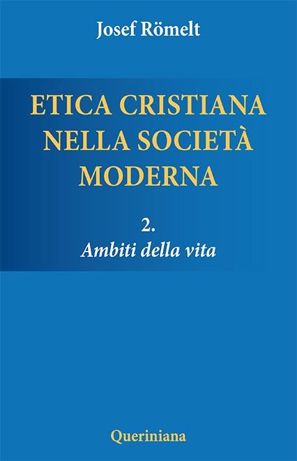 Etica cristiana nella società moderna 2