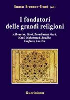 I fondatori delle grandi religioni