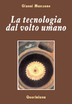 La tecnologia dal volto umano