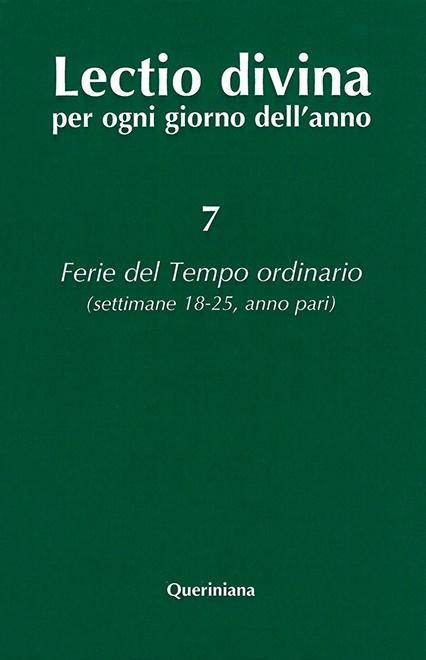 Lectio divina per ogni giorno dell'anno 7. Ferie del Tempo ordinario – settimane 18–25, anno pari