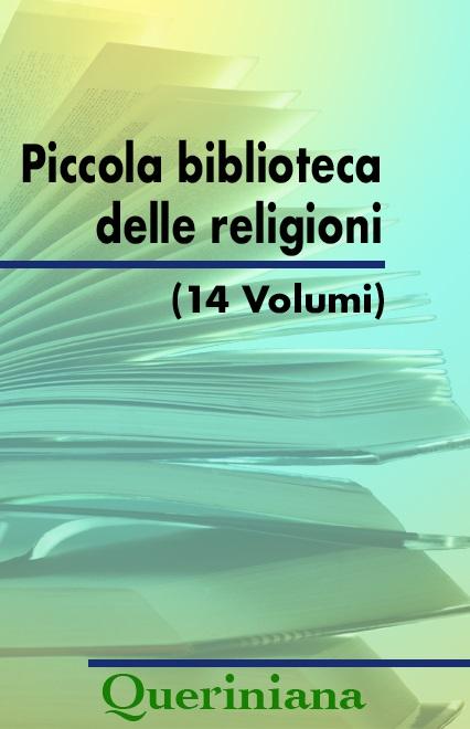 Piccola biblioteca delle religioni (14 volumi)