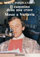 Il cammino della mia croce. Messe a Varsavia