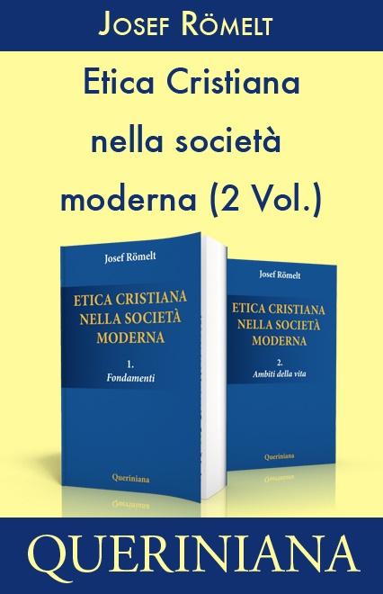 Etica cristiana nella società moderna (2 volumi)