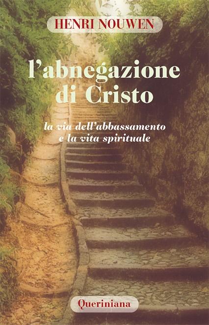 L'abnegazione di Cristo