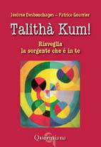 Talithà Kum!