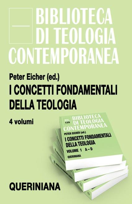 I concetti fondamentali della teologia (4 volumi)